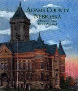 Adams County, Nebraska: A Pictorial History